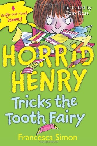 Francesca Simon Horrid Henry Tricks The Tooth Fairy