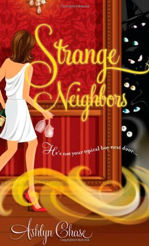 Ashlyn Chase Strange Neighbors