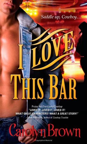 Carolyn Brown I Love This Bar