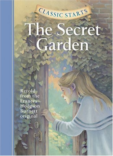 Frances Hodgson Burnett Classic Starts(r) The Secret Garden Abridged