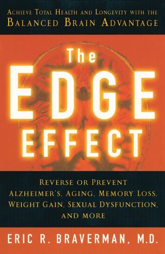 Braverman Eric R. Edge Effect The Achieve Total Health And Longevity With The Balan