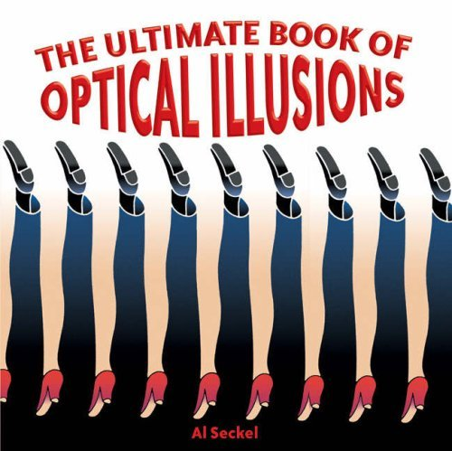 Al Seckel The Ultimate Book Of Optical Illusions