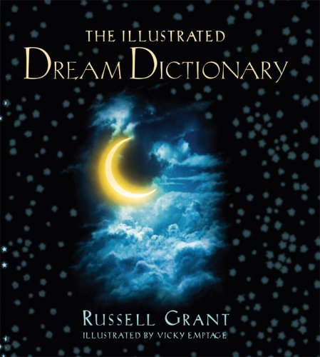 Russell Grant The Illustrated Dream Dictionary