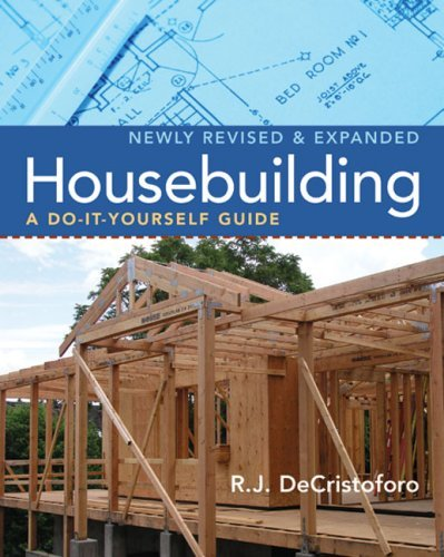 R. J. Decristoforo Housebuilding A Do It Yourself Guide Revised & Expanded Revised