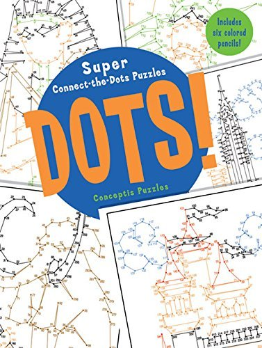 Conceptis Puzzles Dots! Super Connect The Dots Puzzles [with 6 Colored Pe