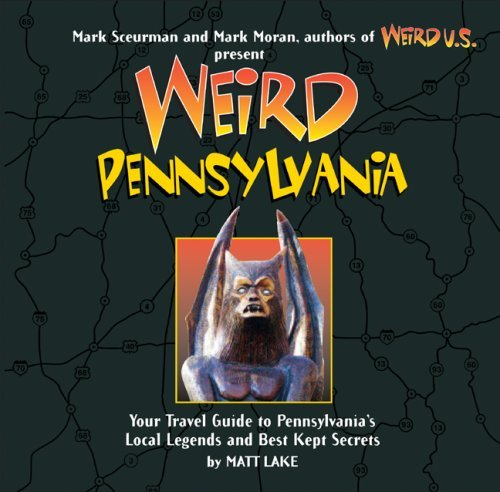 Matt Lake Weird Pennsylvania Your Travel Guide To Pennsylvania's Local Legends