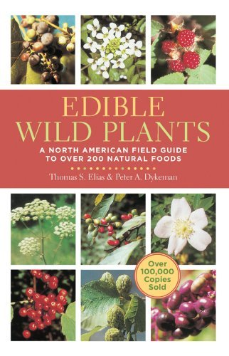 Thomas Elias Edible Wild Plants A North American Field Guide To Over 200 Natural