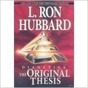 L. Ron Hubbard Dianetics Original Thesis