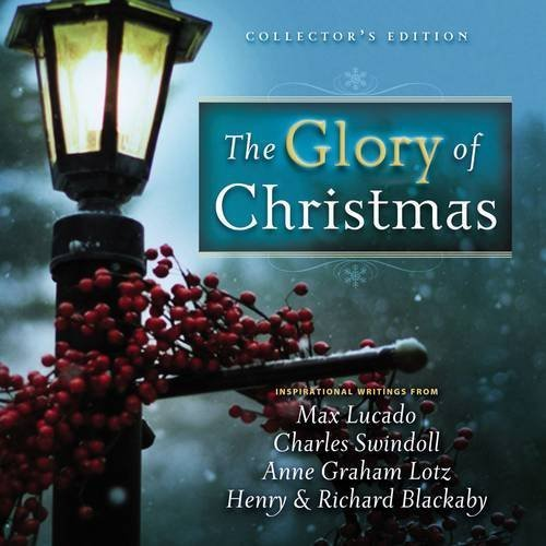 Max Lucado Glory Of Christmas The Collector's Edition