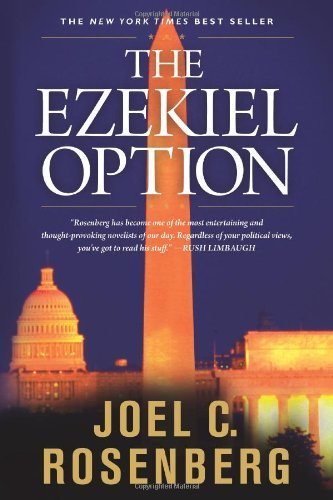 Joel C. Rosenberg The Ezekiel Option