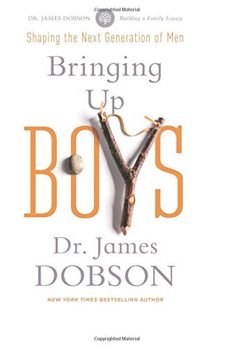 James C. Dobson Bringing Up Boys