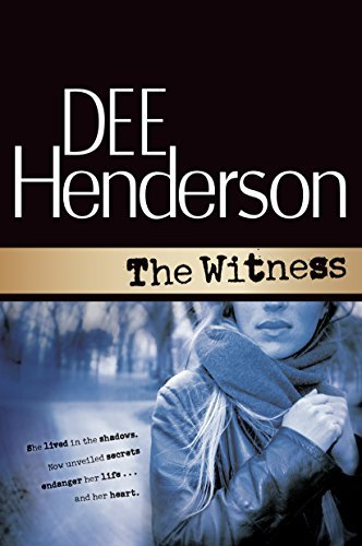 Dee Henderson The Witness