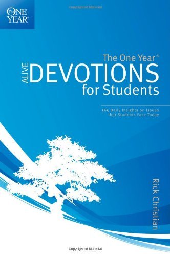 Rick Christian The One Year Alive Devotions For Students