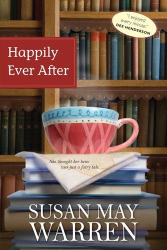 Susan May Warren Happily Ever After