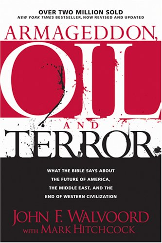 John F. Walvoord Armageddon Oil And Terror Revised