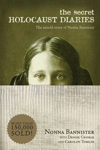 Nonna Bannister The Secret Holocaust Diaries The Untold Story Of Nonna Bannister