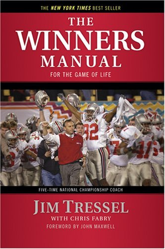 Jim Tressel Winners Manual The For The Game Of Life