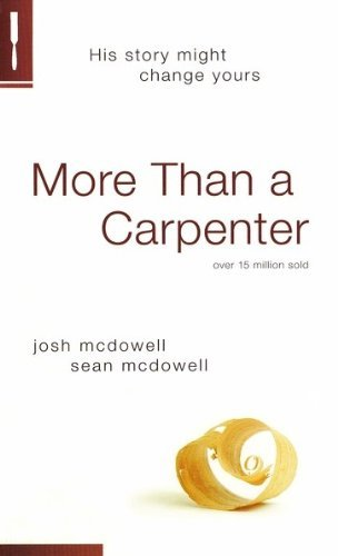 Josh D. Mcdowell More Than A Carpenter Revised