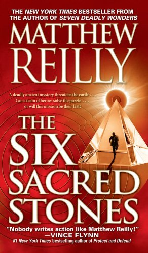Matthew Reilly The 6 Sacred Stones