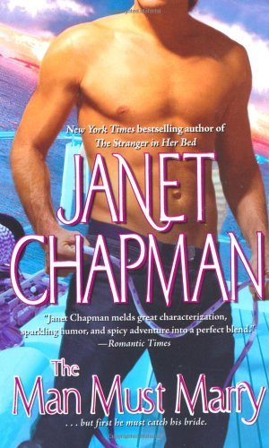 Janet Chapman The Man Must Marry