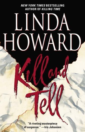 Linda Howard Kill & Tell
