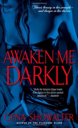 Gena Showalter Awaken Me Darkly
