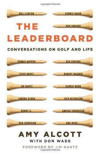 Amy Alcott Leaderboard The Conversations On Golf And Life