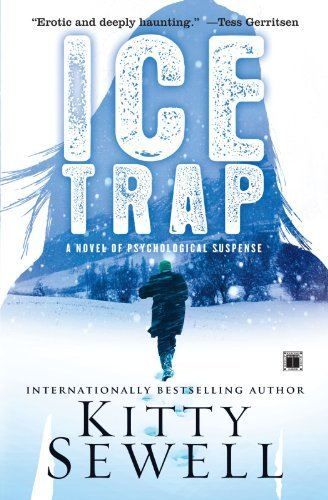 Kitty Sewell Ice Trap A Novel Of Suspense