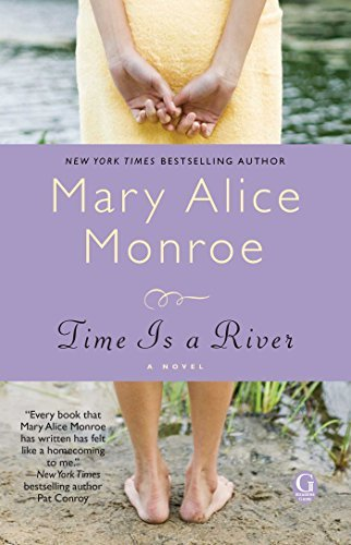 Mary Alice Monroe Time Is A River