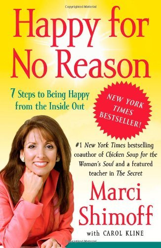 Marci Shimoff Happy For No Reason 7 Steps To Being Happy From The Inside Out