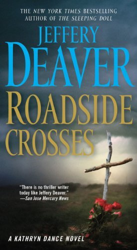 Jeffery Deaver Roadside Crosses