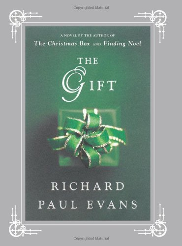 Richard Paul Evans The Gift