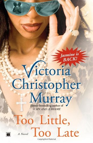 Victoria Christopher Murray Too Little Too Late