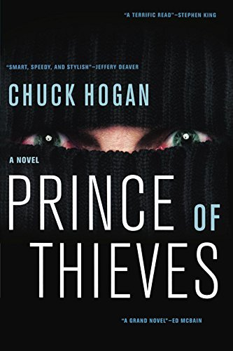 Chuck Hogan Prince Of Thieves