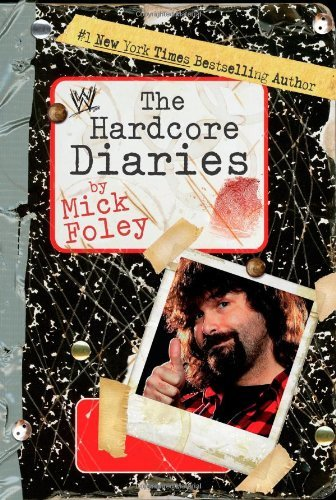 Mick Foley The Hardcore Diaries