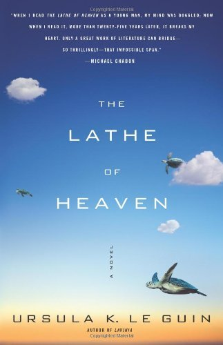 Ursula K. Le Guin Lathe Of Heaven The