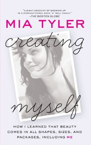 Mia Tyler Creating Myself How I Learned That Beauty Comes In All Shapes Si