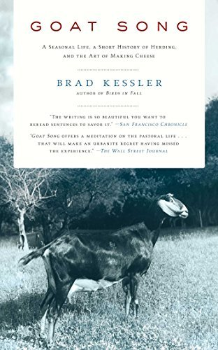 Brad Kessler Goat Song A Seasonal Life A Short History Of Herding And