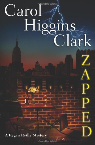 Carol Higgins Clark Zapped (regan Reilly Mysteries No. 11)