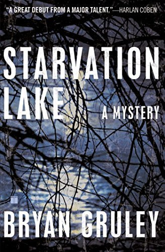 Bryan Gruley Starvation Lake A Mystery