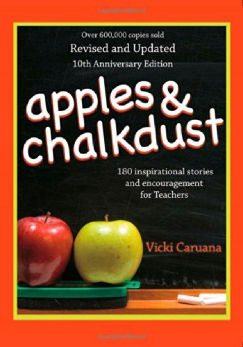 Vicki Caruana Apples & Chalkdust 180 Inspirational Stories And Encouragement For T 0010 Edition;anniversary