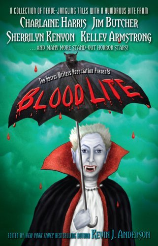 Kevin J. Anderson Blood Lite An Anthology Of Humorous Horror Stories Presented