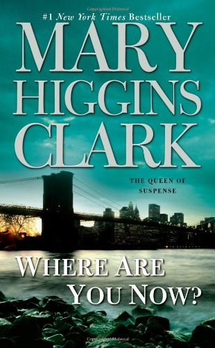 Clark Mary Higgins Where Are You Now?