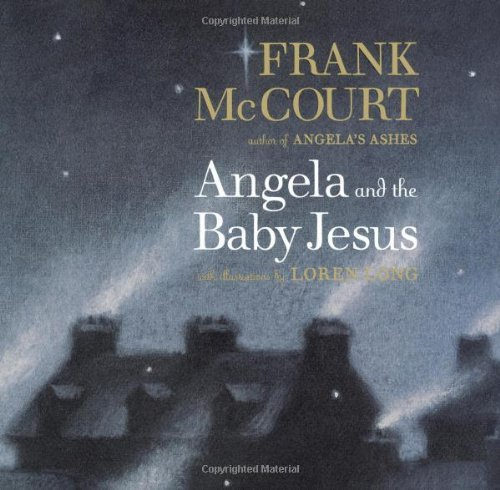 Frank Mccourt Angela And The Baby Jesus