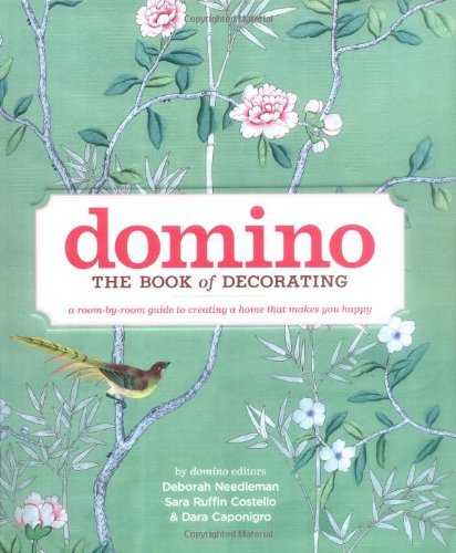 Deborah Needleman Domino The Book Of Decorating A Room By Room Guide To C