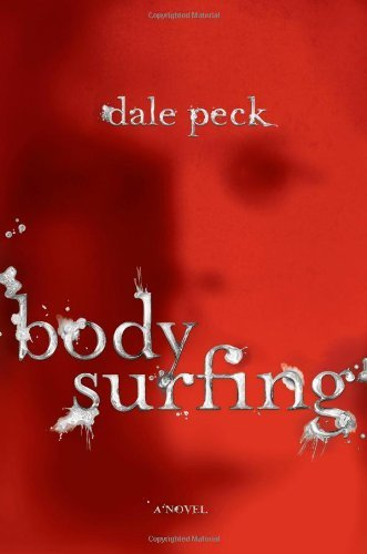 Dale Peck Body Surfing