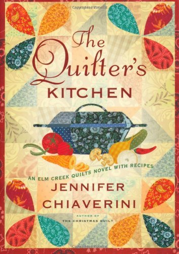 Jennifer Chiaverini Quilter's Kitchen The