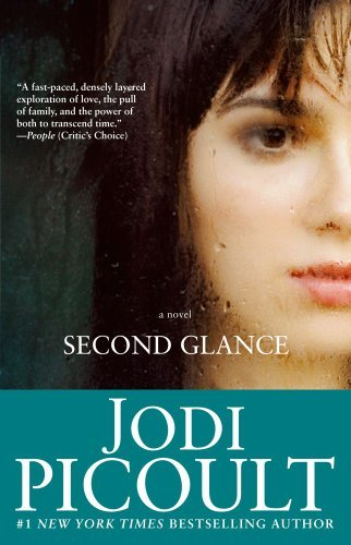 Jodi Picoult Second Glance
