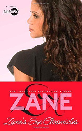 Zane Zane's Sex Chronicles