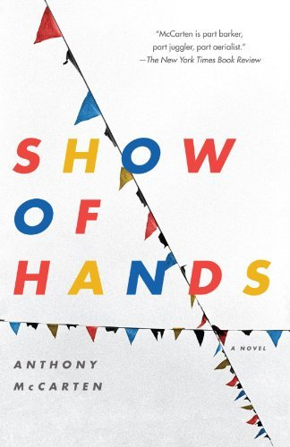 Anthony Mccarten Show Of Hands